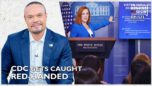 Ep. 1573 The CDC Gets Caught Red-Handed - The Dan Bongino Show®