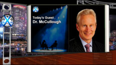 Dr. McCullough - The Never Needed To Be Lockdowns, The Covid Myth - X22 Report