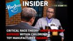Project Veritas: Insider Leaks Critical Race Theory 'Indoctrination' Within Children's Toy Manufacturer Hasbro. #ProjectVeritas