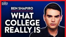 More People Waking Up to What College Really Is (Pt. 3) | Ben Shapiro | POLITICS | Rubin Report
