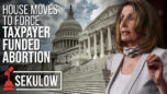 House Moves to Force Taxpayer Funded Abortion - American Center for Law and Justice