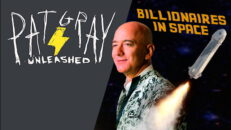 Billionaires in Space! - Pat Gray Unleashed