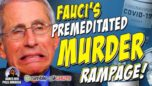 Fauci's Premeditated MURDER RAMPAGE Using Killer Concoctions EXPOSED By Dr. Arvis! EPIC Stew Peters!