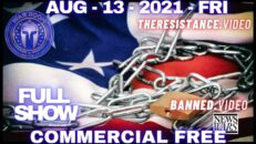 Freedom Or Slavery: The Choice For The World Is Upon Us Now - War Room w/Owen Shroyer 08/13/21