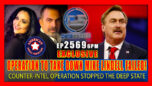 EXCLUSIVE: OPERATION TO TAKE DOWN MIKE LINDELL FAILED COUNTER-INTEL OPERATION STOPPED THE DEEP STATE - Pete Santilli Show