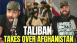 Taliban Takes Over Afghanistan - HodgeTwins