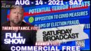 Emergency Broadcast! Opposition To COVID Measures Defined As Terrorism By Biden DHS - Alex Jones 08/14/21