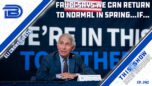 Dr. Fauci Says We Can Return to Normal By Spring 2022...IF Everyone Gets Vaccinated - Drew Berquist