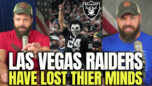 Las Vegas Raiders Have Lost Their Minds! - HodgeTwins