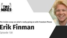 Erik Finman gives us the inside scoop on what's really going on with Freedom Phone - Two Mikes