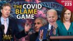 THE COVID BLAME GAME - The HighWire with Del Bigtree