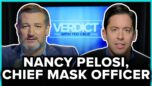 Nancy Pelosi, Chief Mask Officer | Ep. 84