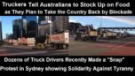 AUSTRALIAN TRUCKERS WARN CITIZENS TO STOCK UP ON FOOD AS THEY PREPARE TO TAKE OVER THE COUNTRY