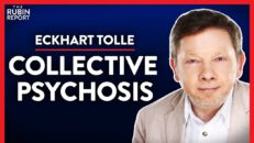 Exposing Toxic Ideologies Infecting Your Mind (Pt. 1) | Eckhart Tolle | SPIRITUALITY | Rubin Report