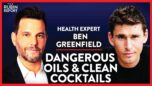 The Food & Drink You Should Avoid Is Not What You Think   Ben Greenfield   LIFESTYLE   Rubin Report