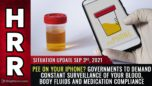 Pee on your iPhone? Governments to demand constant surveillance of your blood, body fluids and medication compliance - Health Ranger Report