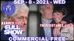 Fed Court Names of Epstein's Alleged Clients, as Rose McGowan Vows to Bring Down Evil Clintons - War Room 09/08/21