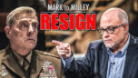 Mark Levin to Milley: RESIGN