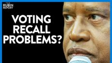 Republican Voters Reporting Strange Poll Problems During Recall Vote | Direct Message | Rubin Report