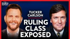 Exposing Who the Media Is Really Trying to Protect | Tucker Carlson | MEDIA | Rubin Report