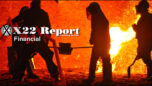 X22 Report Ep.2571a - Trump Trapped Biden & The [CB] With Tariffs, [CB] Panics Over Currency