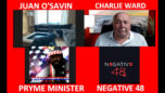 THE VIEW ON THE WORLD WITH CHARLIE WARD PRYME MINISTER, NEGATIVE 48 & JUAN O'SAVIN