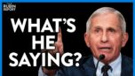 Fauci's Explains the Shocking Way That Delta Shows Up In the Vaccinated | DM CLIPS | Rubin Report