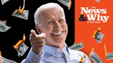 $3.5 Trillion FOR FREE? Math Doesn't Work Like That, Biden | The News & Why It Matters | Ep 871
