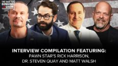 SUNDAY SPECIAL: Interviews with Rick Harrison, Dr. Steven Quay and Matt Walsh - The Dan Bongino Show