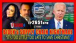 BIDEN's SUPPLY CHAIN NIGHTMARE it's Too Little To Late To Save Christmas - Pete Santilli Show