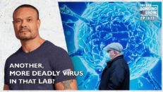 Ep. 1623 Is There Another, More Deadly Virus In That Lab? - The Dan Bongino Show®