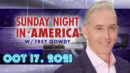 Sunday Night in America with Trey Gowdy (FULL SHOW) [HD]