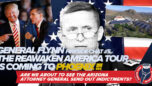 General Flynn Fireside Chat 5   Are We About to See the Arizona Attorney General Take Action?