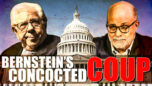 Bernstein's Concocted Coup - Mark Levin