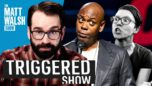 Dave Chappelle Exposes the Left as the Whiny Babies They Are