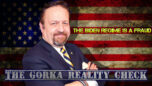 The Biden Regime is a fraud - The Gorka Reality Check 10/17/21