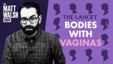 """Medical Journal Calls Women """"Bodies With Vaginas"""""""