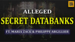 Alleged Secret Databanks With Maria Zack and Philippe Argillier