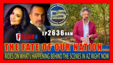 THE FATE OF OUR NATION RIDES ON WHAT's HAPPENING BEHIND THE SCENES IN AZ - Pete Santilli Show