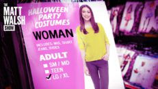 The Left Turns Womanhood Into A Halloween Costume| Ep. 821
