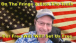 Chris Flex and On The Fringe - Using Free Will To Navigate Today's World