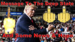 Deep State Loses. We Have Rounded The Corner - On The Fringe